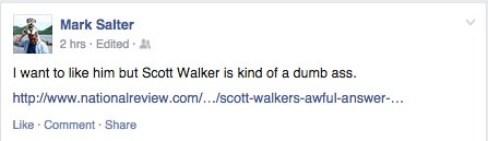 Mark Salter's view on Scott Walker. (photo: Facebook)