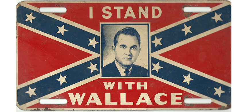 An Alabama license plate promoting Democrat George Wallace for governor, circa 1968. (photo: Anderson Americana)