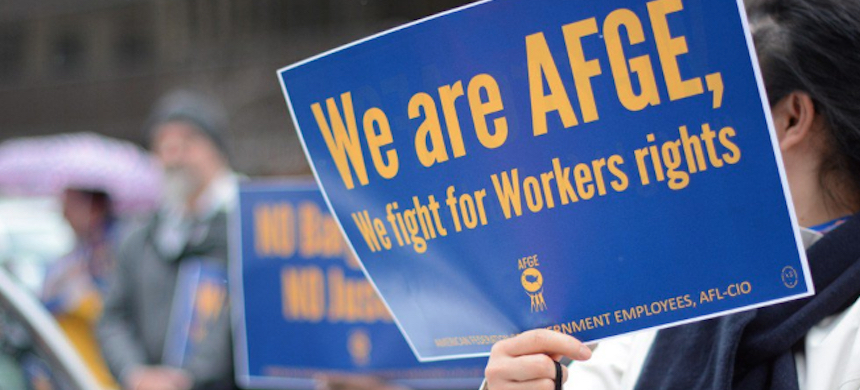 The AFGE contends, its members are under attack, thanks to recent actions by the Trump administration. (photo: AFGE/Twitter)